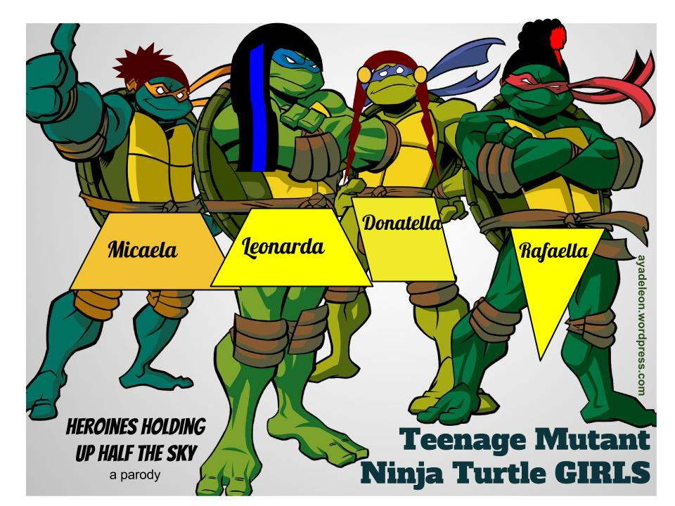 Teenage Mutant Ninja Turtles Girls Creating An Alternative Visual Narrative Aya De Leon