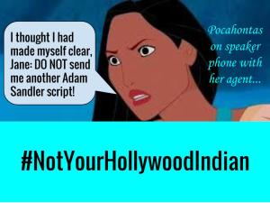 Pocahontas not your hollywood 2