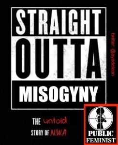 straight outta misogyny